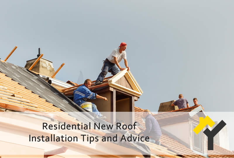 Residential New Roof Installation Tips and Advice