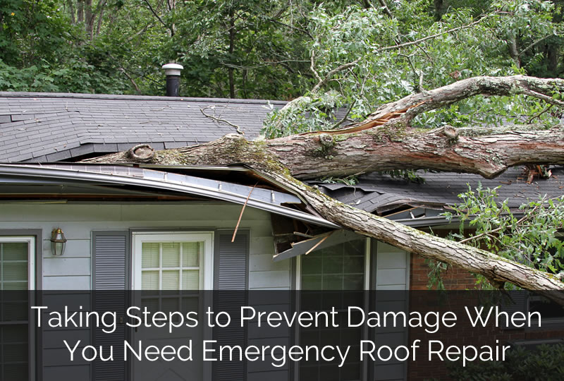 Taking Steps to Prevent Damage When You Need Emergency Roof Repair