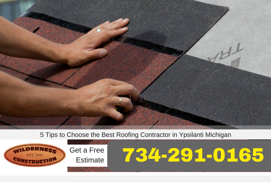 5 Tips to Choose the Best Roofing Contractor in Ypsilanti Michigan
