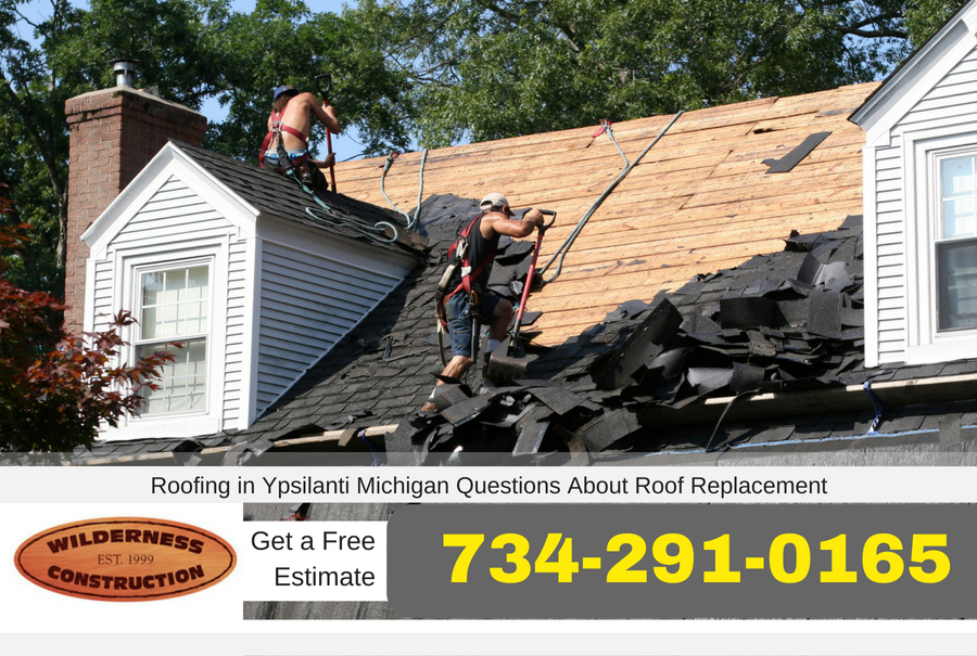 Roofing in Ypsilanti Michigan Questions About Roof Replacement