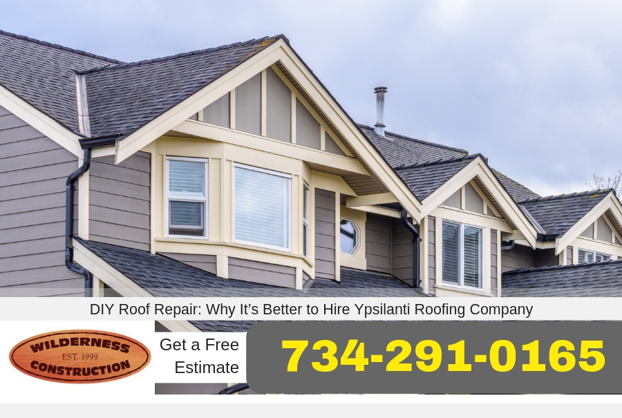 DIY Roof Repair: Why It's Better to Hire Ypsilanti Roofing Company