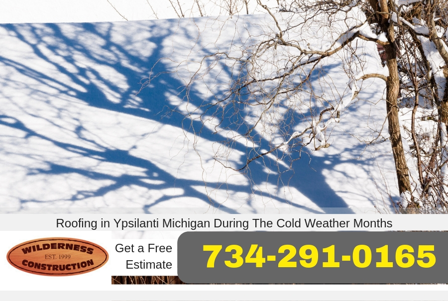 Roofing in Ypsilanti Michigan During The Cold Weather Months