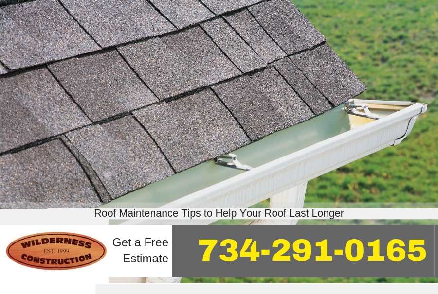 Roof Maintenance Tips to Help Your Roof Last Longer