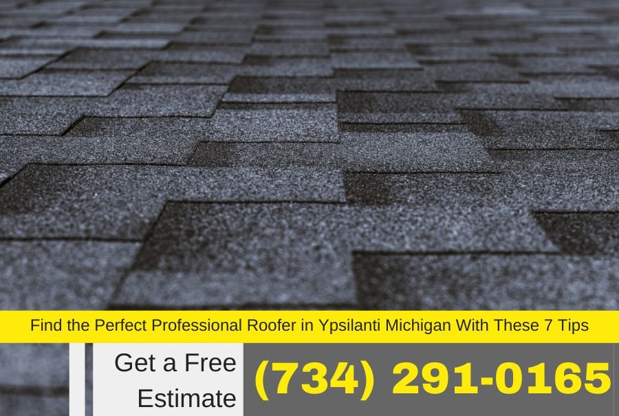 Find the Perfect Professional Roofer in Ypsilanti Michigan With These 7 Tips