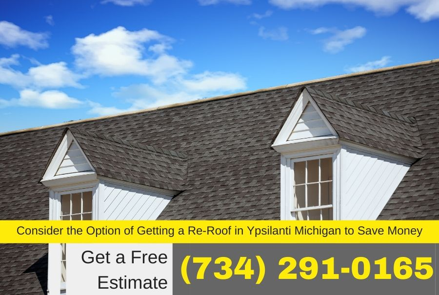 Consider the Option of Getting a Re-Roof in Ypsilanti Michigan to Save Money